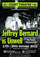 Jeffrey Bernard is Unwell